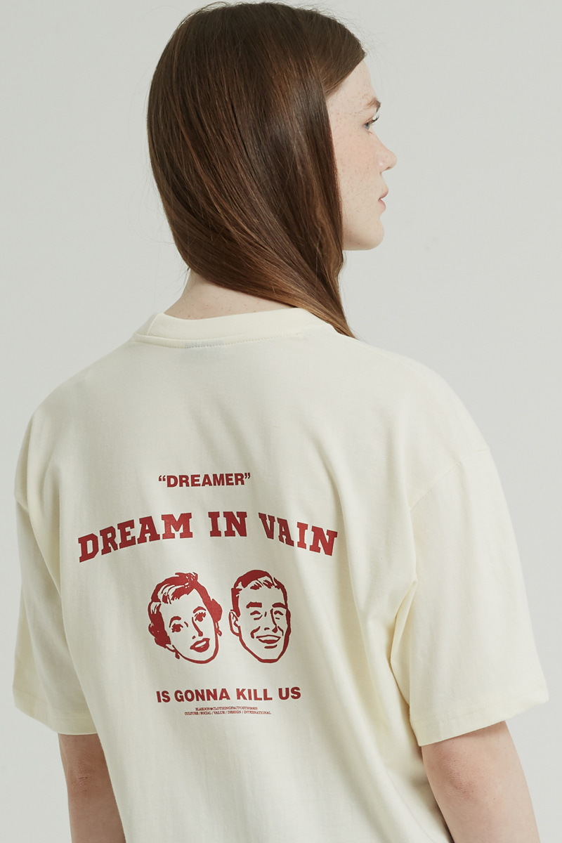 DREAM IN VAIN T-SHIRTS (IVORY)